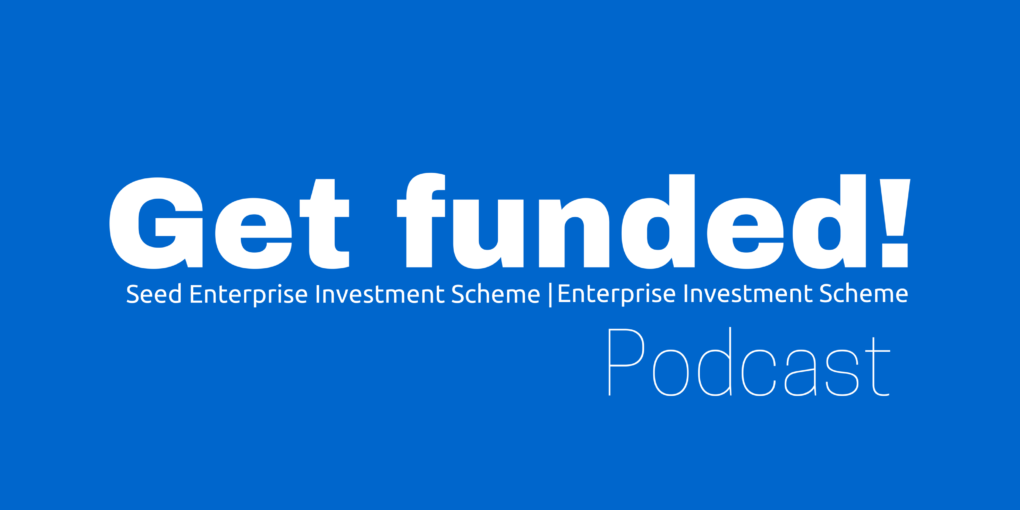 Get Funded! podcast covering SEIS and EIS